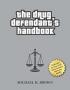 The Drug Defendant's Handbook