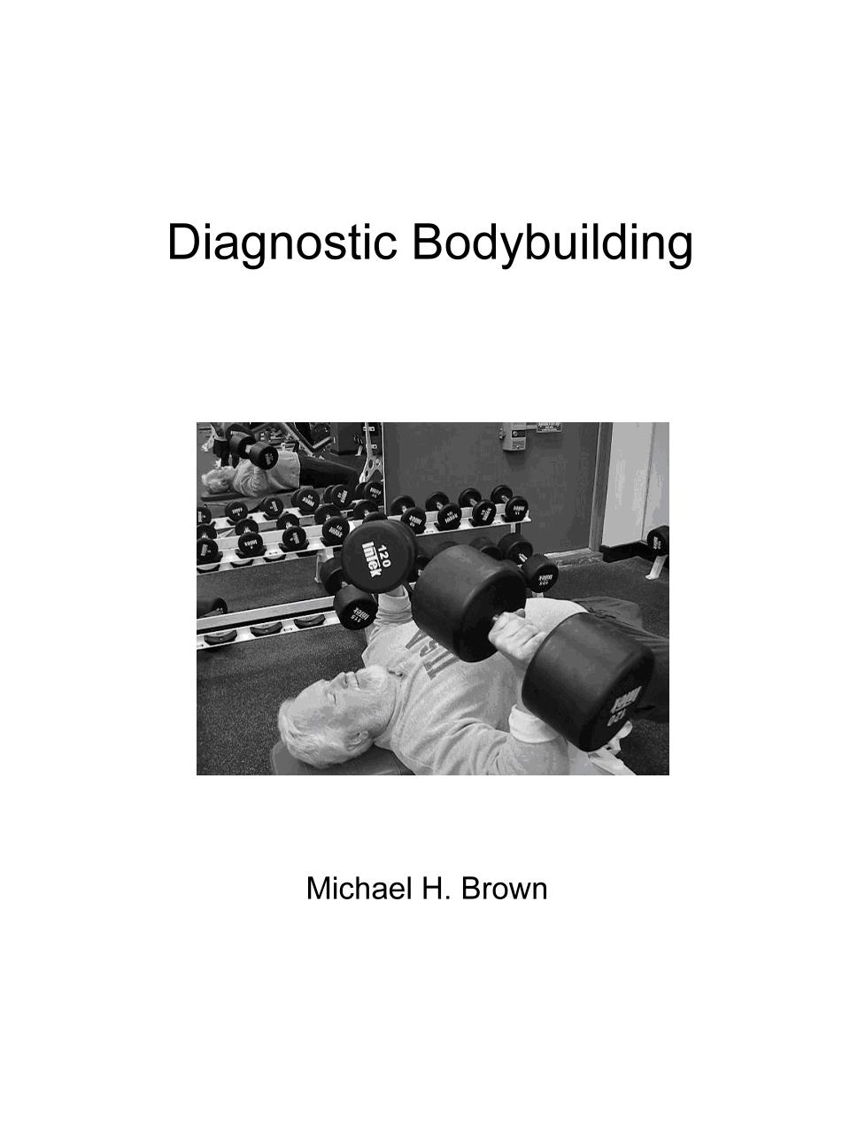 Diagnostic Body Building